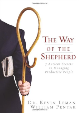 The Way of the Shepherd, Dr. Kevin Leman and William Pentak